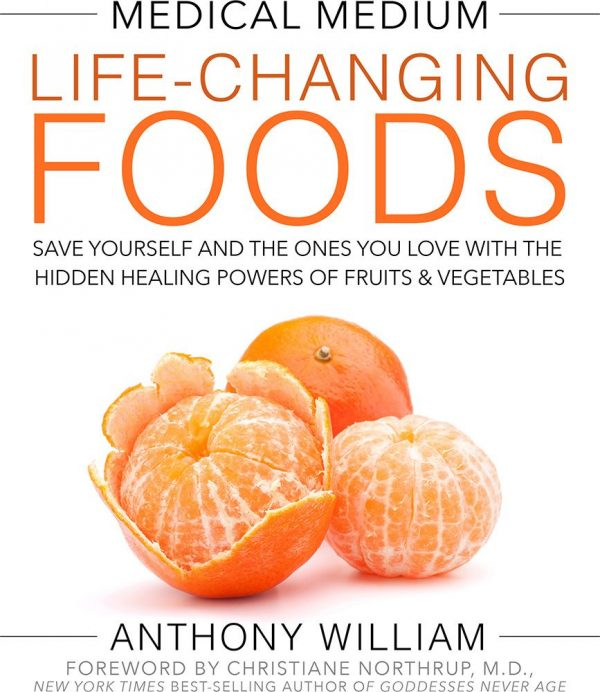 Medical Medium Life-Changing Foods Book