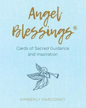 Angel Blessings – Cards of Sacred Guidance and Inspiration
